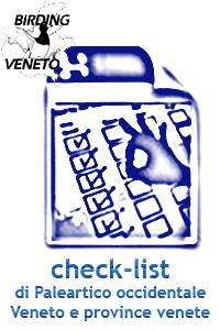 CHECK-LIST del PALEARTICO OCCIDENTALE, d'ITALIA, del VENETO e delle PROVINCE VENETE